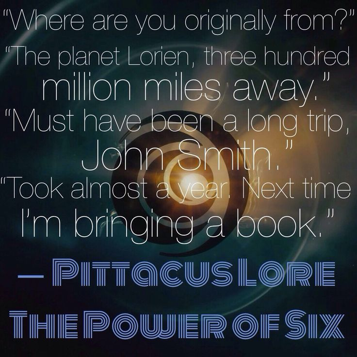 I Am Number Four: The Power of Six quote