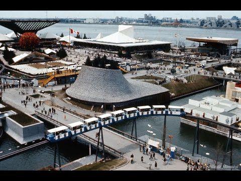 Chronique Montréalité no 51 : Expo 67 (2e partie)   Archives de Montréal