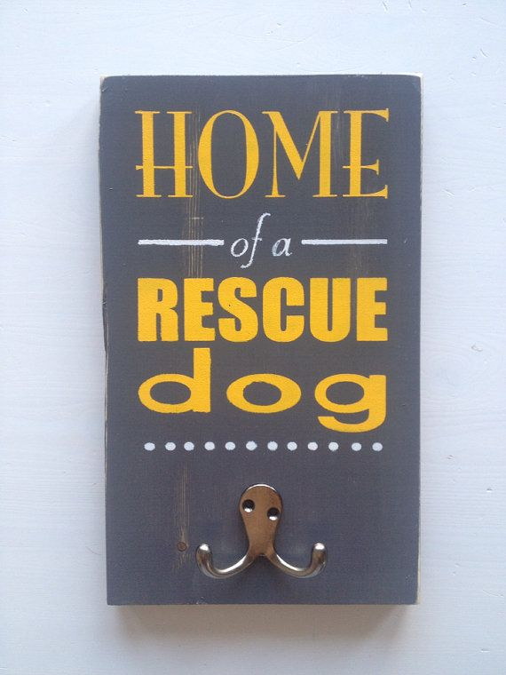 """Dog leash holder- """"Home of a rescue dog"""" - hand painted wood leash hook on Etsy, $22.50 CAD"""