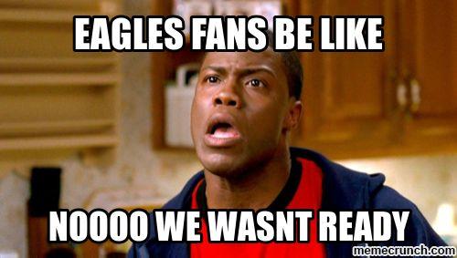 Be Like Meme | eagles fans be like
