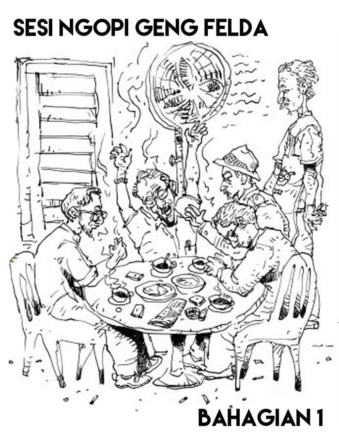 https://www.lelabahmalaya.com/sesi-ngopi-geng-felda/   NGOPI SESSION GENG FELDA SESSION   Last night with FELDA schoolgirls. In a laughing chat long story, there are also voicing concerns about the FGV article.   #Wilmar  #WilmarInternational  #EagleHighPlantations  #PeterSondakh  #FGV  #FELDA  #RajawaliGroup  #MartuaSitorus