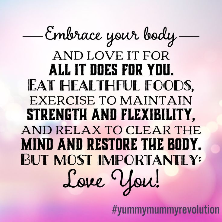 L❤️ve your body, it's the only one you have; and it's amazing. #yummymummyrevolution