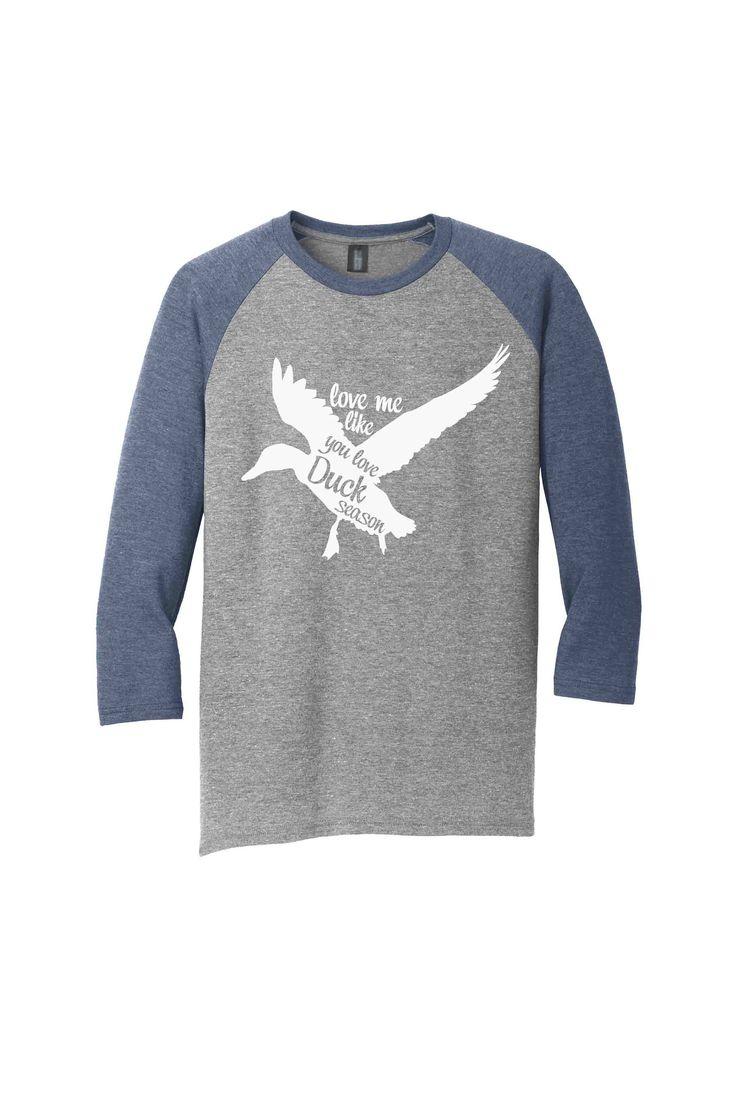 Duck Hunting, Love Me Like You Love Duck Season, T-Shirt, Wife Shirt, Hunting Shirt, Duck Hunting Shirt, Duck Shirt, Women's Tee, Duck shirt by StateLineGraphics on Etsy