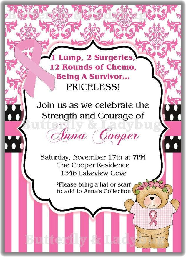 what a great idea, a party and bring a hat or scarf for the chemo person...Cancer Survivor Invitation