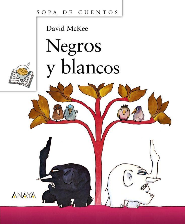 Negros y blancos / David McKee I* Mac