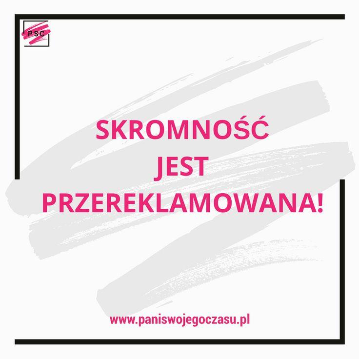#psc #panimotywuje #mobilizatorypani #zostanpaniaswojegoczasu #skromnoscjestprzereklamowana #doceniajsiebie
