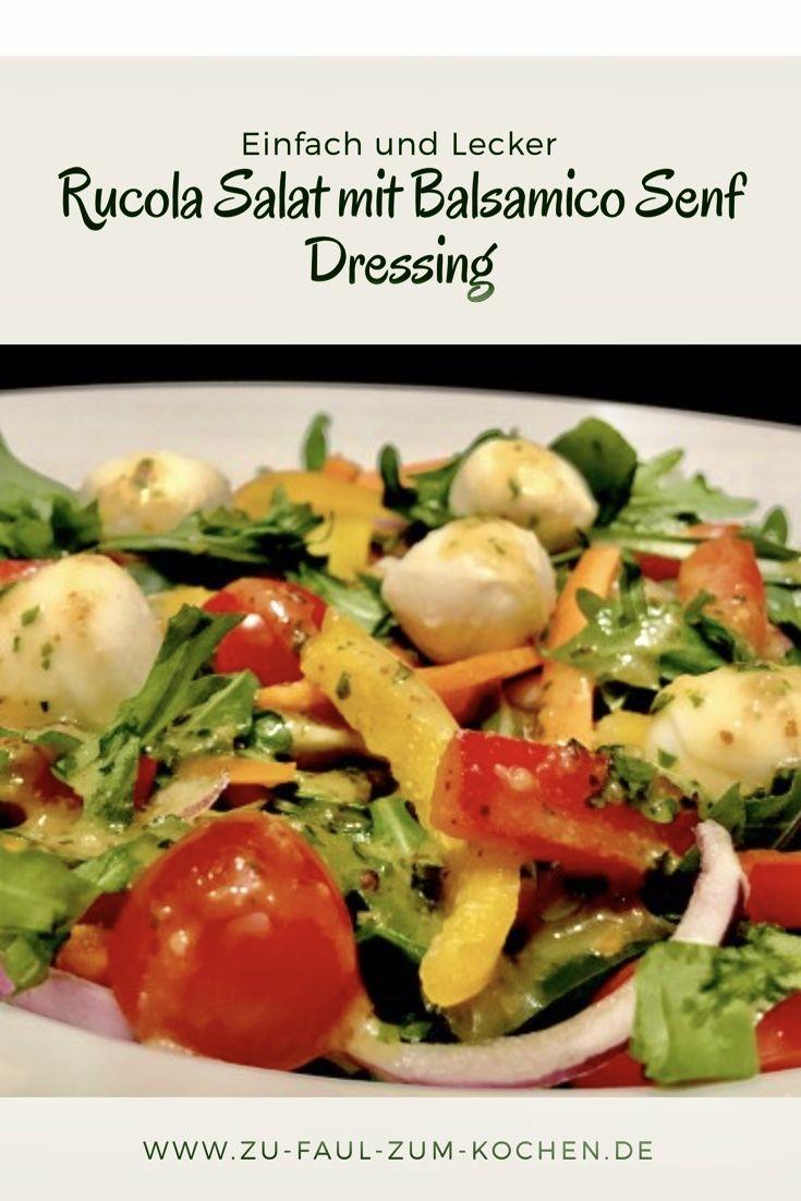 Rucola Salat mit Balsamico Senf Dressing – Zu Faul Zum Kochen ?