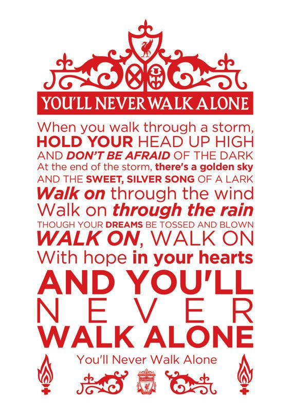 You Ll Never Walk Alone Lyrics Print Liverpool Football Etsy In 2021 Liverpool Football Liverpool Football Club Alone Lyrics