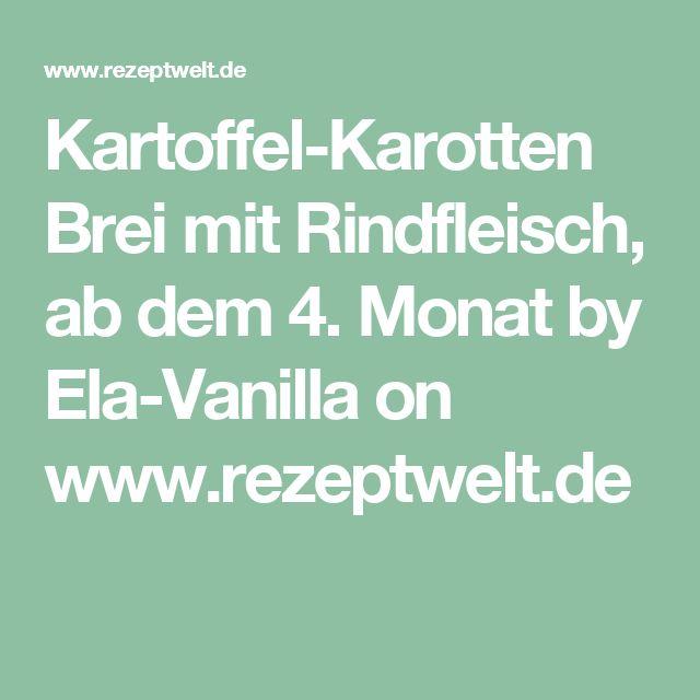 Kartoffel-Karotten Brei mit Rindfleisch, ab dem 4. Monat by Ela-Vanilla on www.rezeptwelt.de