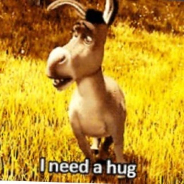 best movies tv music books and all quotes related images on i need a hug this part made me so sad i would defensively give donkey a hug
