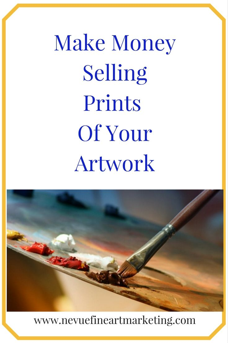 Best 25 make to sell ideas on pinterest things to sell for Best way to sell art prints