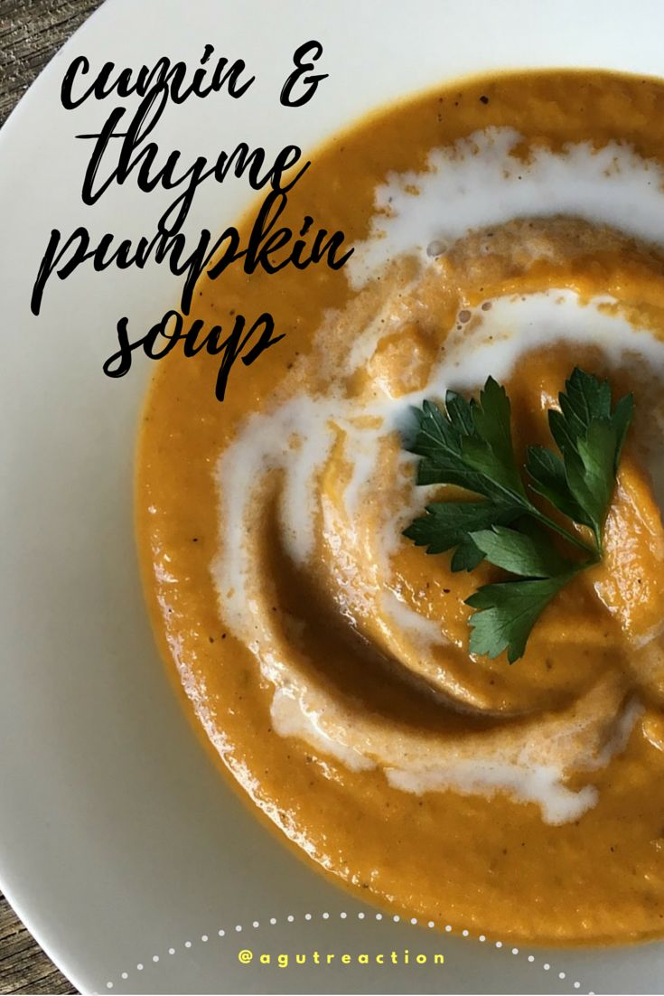 Cumin & Thyme Pumpkin Soup, a warming cosy classic, low FODMAP, paleo, gluten free and dairy free