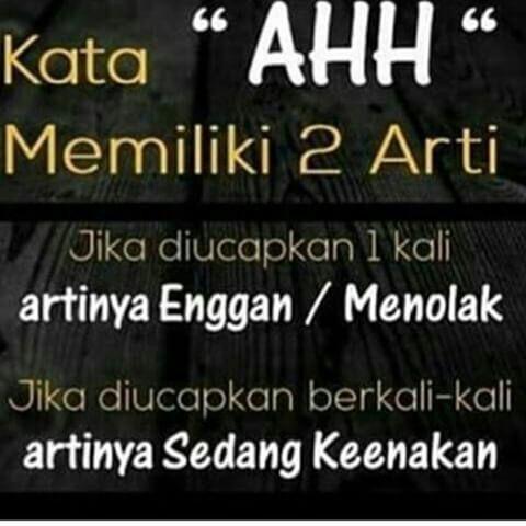 "kata ""AHH"" memiliki 2 arti"