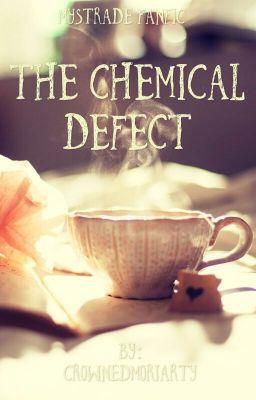 The chemical defect  (on Wattpad) http://w.tt/1pCVCbD #General Fiction #amwriting #wattpad