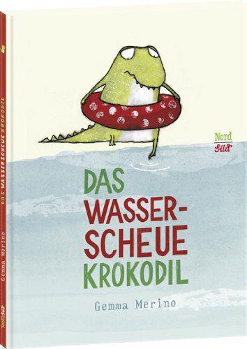 Das wasserscheue Krokodil: Amazon.de: Gemma Merino: Bücher