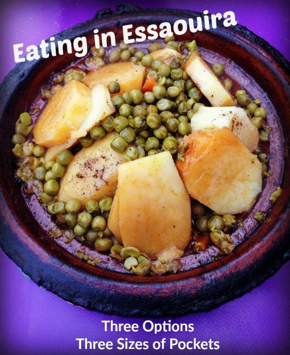 Eating in Essaouira: Three Options for Thee Sizes of Pockets (Essaouira, Morocco)