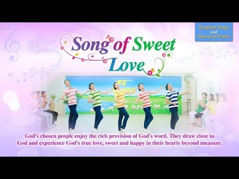 Live in God's Love | Praise Dance Song of Sweet Love | The Church of Almighty God