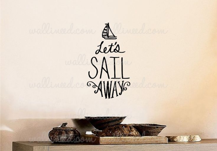 Let's Sail Away - Wall Decal  Available at wallineed.com