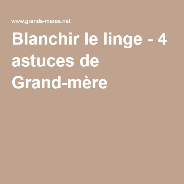 blanchir le linge 4 astuces de grand m re diy produits. Black Bedroom Furniture Sets. Home Design Ideas