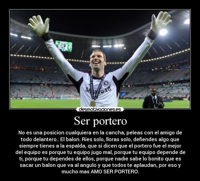 Ser Portero.. ❤