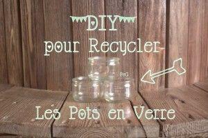 diy vricolage recycler des pots de yaourts en verre
