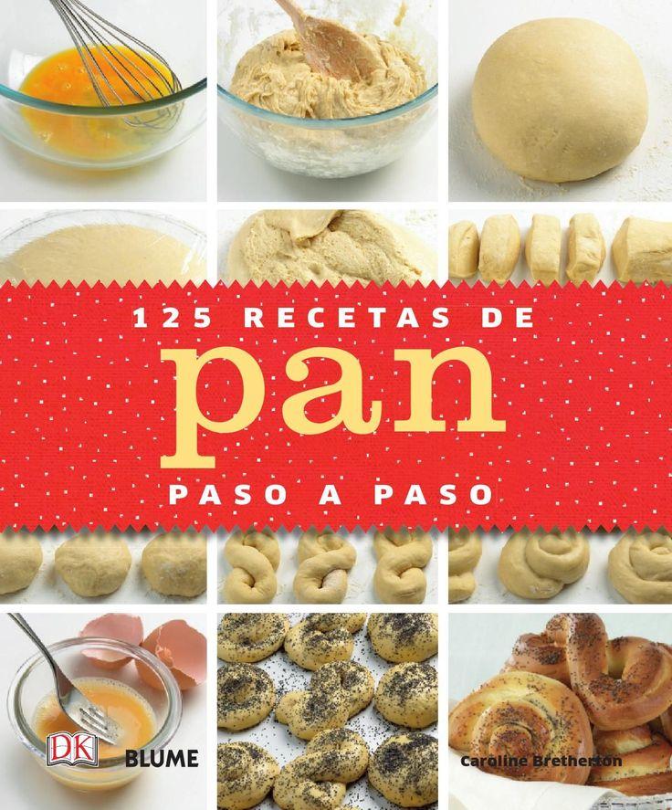 125 recetas de pan paso a paso by Cristina Rodriguez