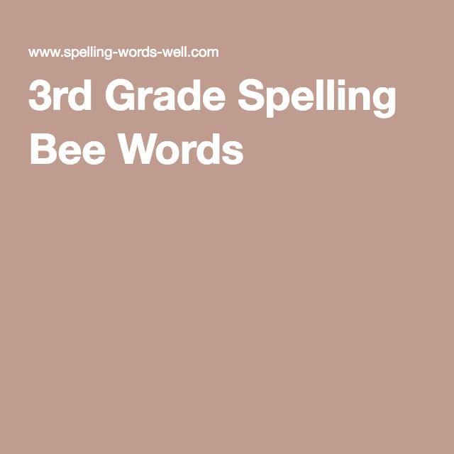 3rd Grade Spelling Bee Words