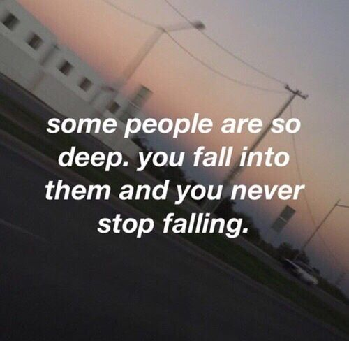 And Then There's Some People You Fall Into And It Barely