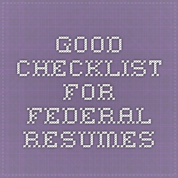 good checklist for federal resumes