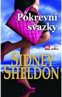 Pokrevní svazky - Sidney Sheldon #alpress #sidney #sheldon #thriller #knihy #bestseller #román