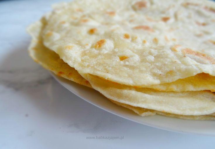 Babka z jajem: Domowe tortille- najlepsze!
