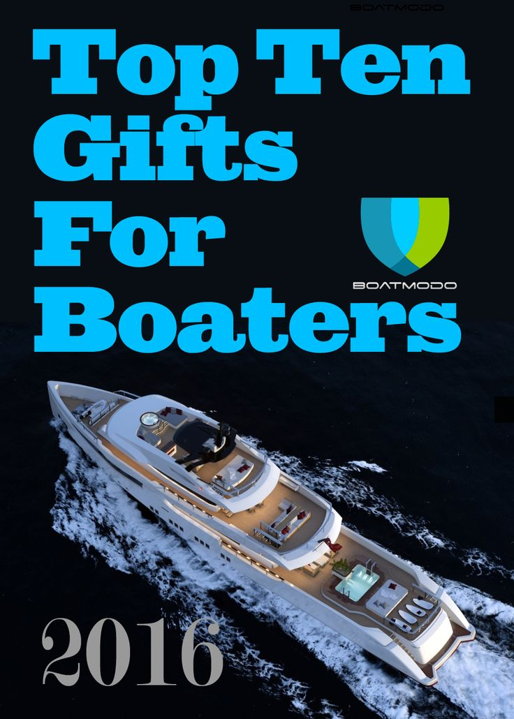 Best 25 Boating Gifts Ideas On Pinterest Boat