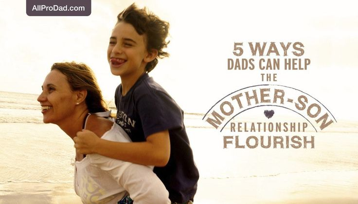 No one is better positioned to bridge the gap in the mother-son relationship than a father. Here are 5 ways to help that relationship flourish.