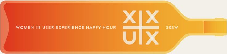 XX+UX Happy Hour for Women in UX | Saturday, March 8, 2014 | 4-6pm | Upstairs on Trinity at 607 Trinity St., Austin, TX 78701 | Women in User Experience Happy Hour (women-only; general Google UX happy hour to follow) | RSVP: https://www.eventbrite.com/e/xxux-happy-hour-for-women-in-ux-sxsw-2014-tickets-10152029995