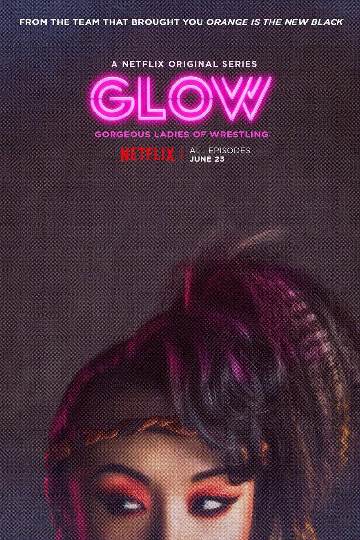 Glow 2017 tv series poster amusementphile best