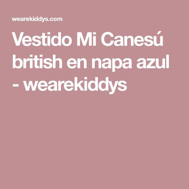 Vestido Mi Canesú british en napa azul - wearekiddys