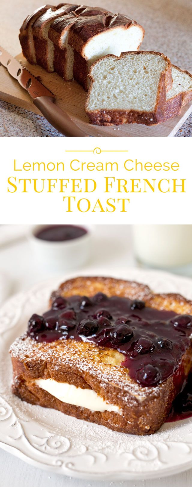 A Decadent, Heavenly Delicious French Toast Filled With A Light, Lemony  Cream Cheese Filling