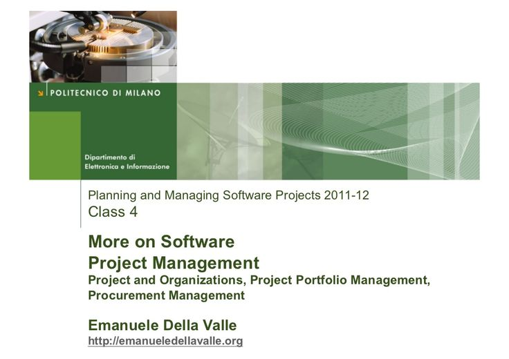 More on Software Project Management by Emanuele Della Valle via slideshare