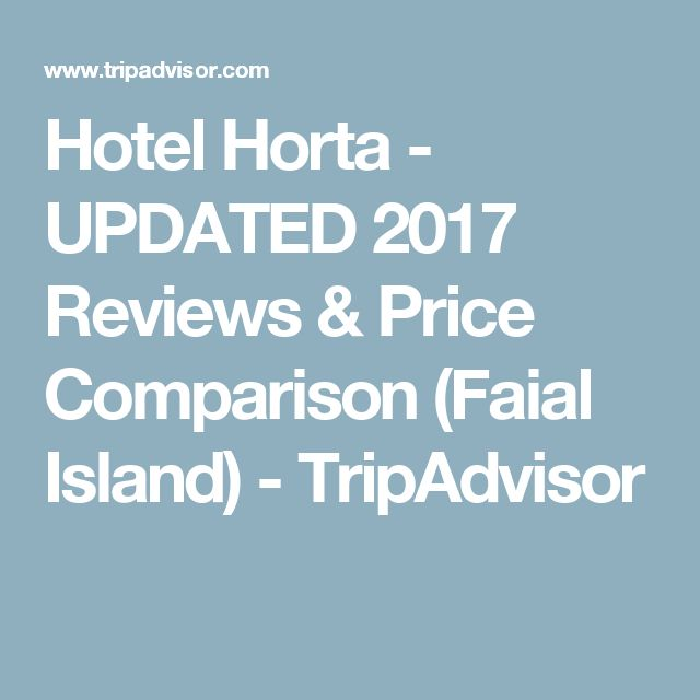 Hotel Horta - UPDATED 2017 Reviews & Price Comparison (Faial Island) - TripAdvisor