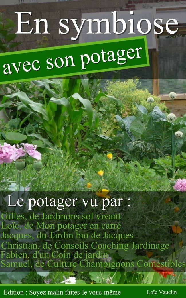 en symbiose avec son potager jardin pinterest permaculture paillis et fils. Black Bedroom Furniture Sets. Home Design Ideas