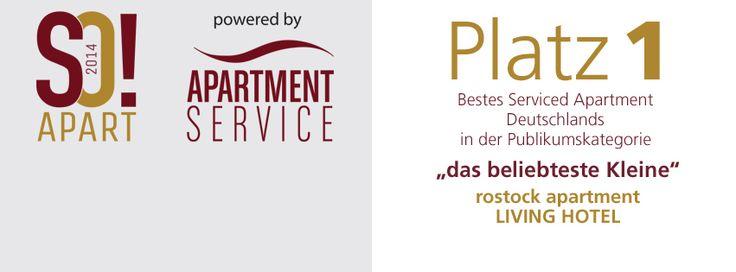 """Platz 1. beim SO!APART Award 2014 in der Kategorie: """"das beliebteste Kleine"""" - rostock apartment LIVING HOTEL in Rostock, Mecklenburg-Vorpommern"""