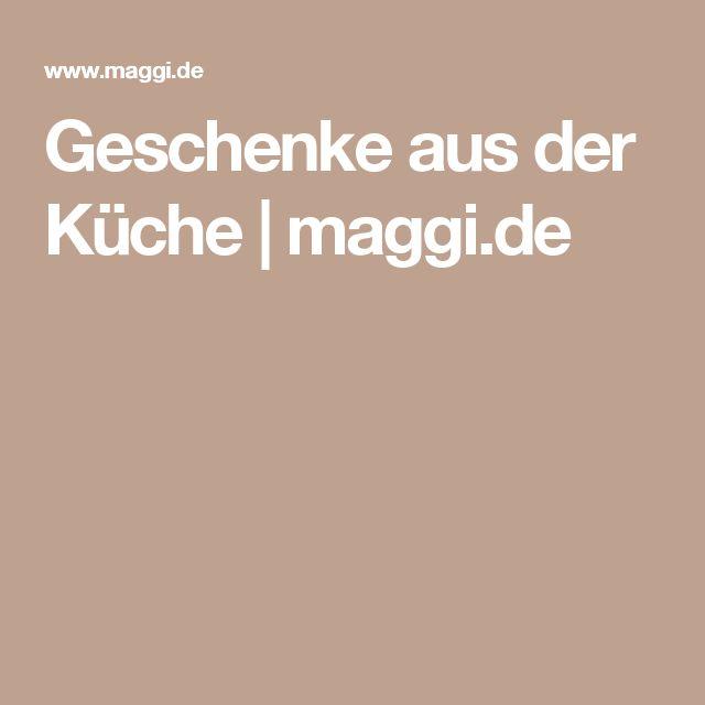 Geschenke aus der Küche | maggi.de