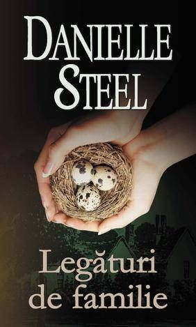 Legaturi de familie - Danielle Steel