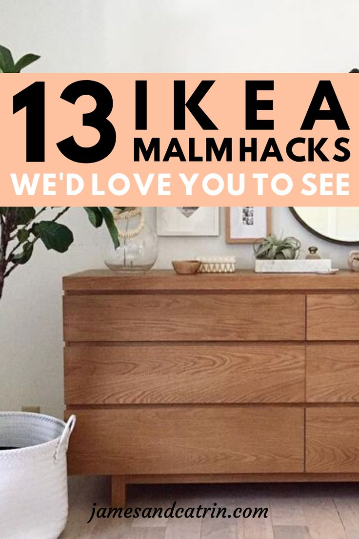 The Ikea Malm dresser is iconic and so simple. It is perfect for an Ikea Malm hack. These Ikea Malm dresser hacks are the best we could find and we wanted to show you. Hopefully you can find some Ikea Malm hack inspiration! #ikeamalmhack #ikeamalmdresserhack #ikeahacks #ideas #jamesandcatrin