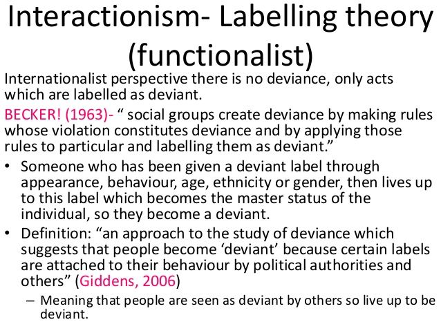 labelling theory becker interactionism self-fulfilling prophecy
