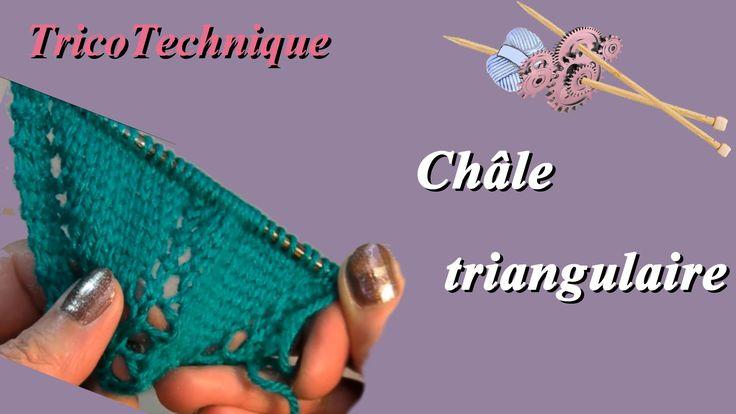 Châle triangulaire : LA technique