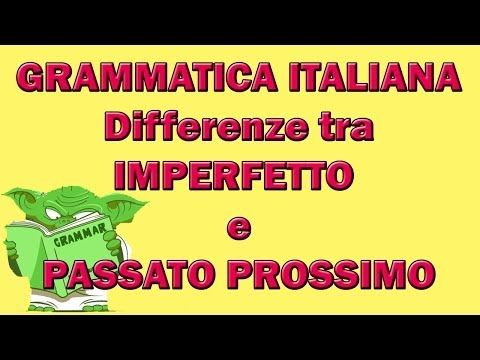 Passato Prossimo vs. Imperfetto - YouTube