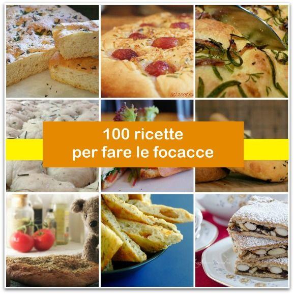 100 ricette per fare le focacce!