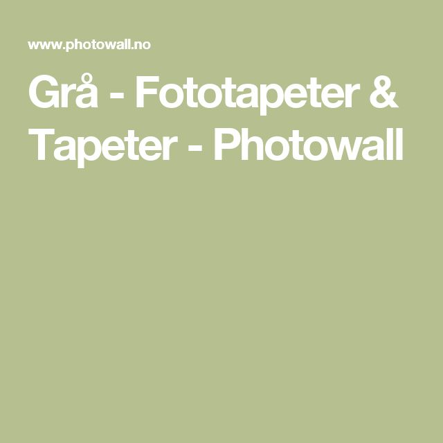Grå - Fototapeter & Tapeter - Photowall