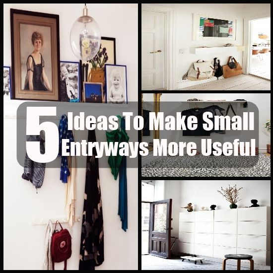 5 Ideas To Make Small Entryways More Useful
